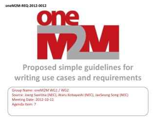 Proposed simple guidelines for  writing use cases and requirements
