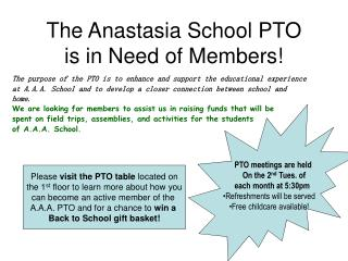 The Anastasia School PTO  is in Need of Members!