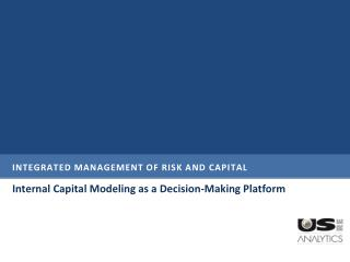 Integrated Management of Risk and Capital