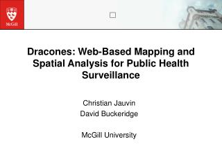 Dracones: Web-Based Mapping and Spatial Analysis for Public Health Surveillance