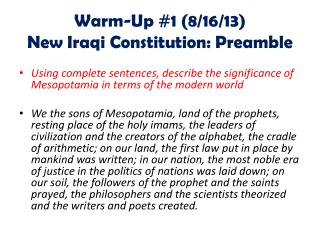 Warm-Up #1 (8/16/13) New Iraqi Constitution: Preamble