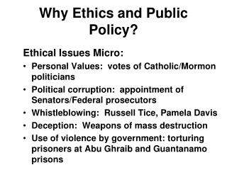 Why Ethics and Public Policy?