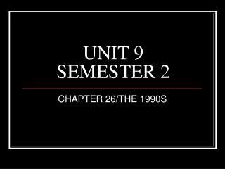 UNIT 9 SEMESTER 2