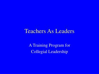 Teachers As Leaders