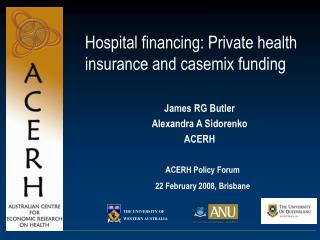 Hospital financing: Private health insurance and casemix funding
