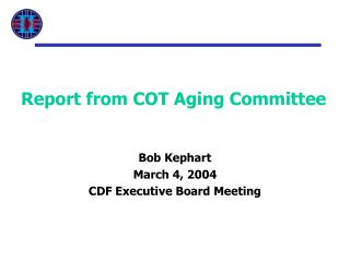 Report from COT Aging Committee