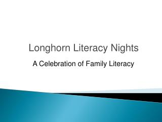 Longhorn Literacy Nights