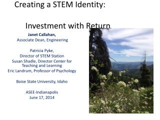 Creating a STEM Identity: 						Investment  with Return