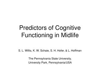 Predictors of Cognitive Functioning in Midlife