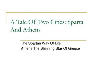 A Tale Of Two Cities: Sparta And Athens
