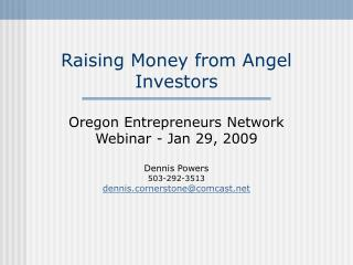 Raising Money from Angel Investors