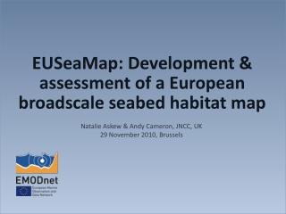 EUSeaMap: Development & assessment of a European broadscale seabed habitat map