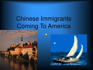 Chinese Immigrants Coming To America