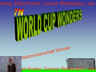 WORLD CUP WONDERS