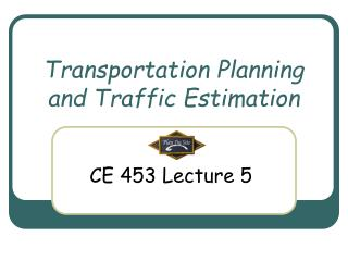 Transportation Planning and Traffic Estimation