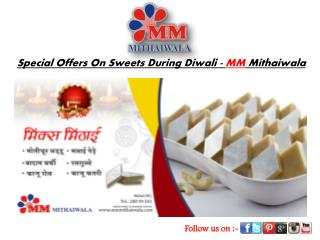 Special Offers On Sweets During Diwali - MM Mithaiwala