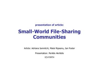 presentation of article: Small-World File-Sharing Communities