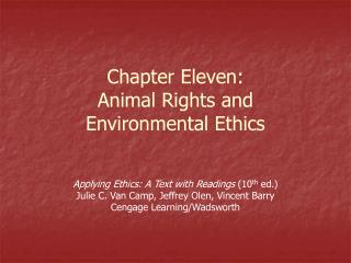 Chapter Eleven: Animal Rights and Environmental Ethics