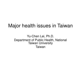 Major health issues in Taiwan