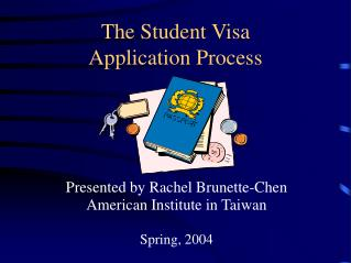 The Student Visa  Application Process