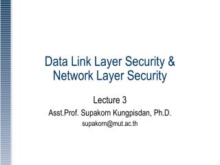 Data Link Layer Security & Network Layer Security