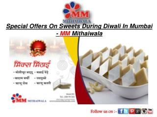 Special Offer On Sweet During Diwali In Mumbai-MM Mithaiwala