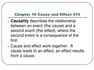 Chapter 10 Cause and Effect 415