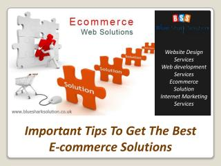 Important tips to get the best ecommerce solutions