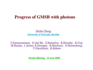 Progress of GMSB with photons