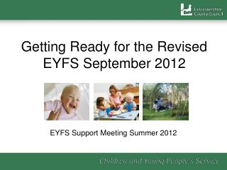 Getting Ready for the Revised EYFS September 2012