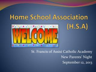 Home School Association (H.S.A)