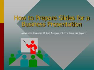 How to Prepare Slides for a Business Presentation