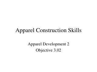 Apparel Construction Skills