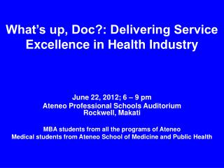 What's up, Doc?: Delivering Service Excellence in Health Industry