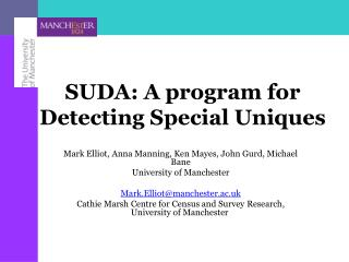 SUDA: A program for Detecting Special Uniques