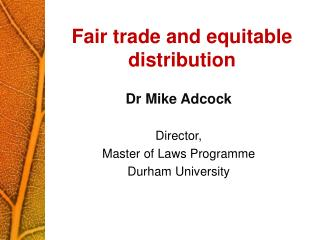 Fair trade and equitable distribution