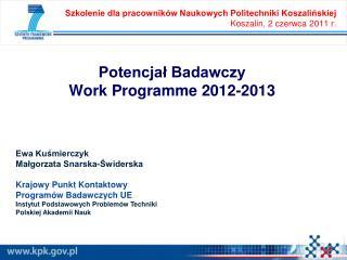 Potencjał Badawczy  Work Programme 2012-2013