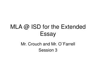 MLA @ ISD for the Extended Essay