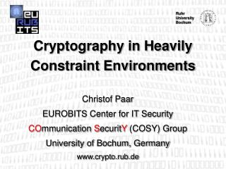 Cryptography in Heavily Constraint Environments