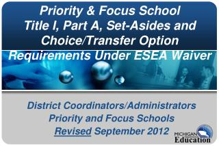 District Coordinators/Administrators  Priority and Focus Schools Revised  September 2012