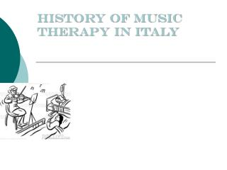 History of Music Therapy in Italy