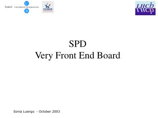 SPD  Very Front End Board