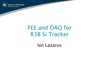 FEE and DAQ for  R3B Si Tracker