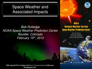 Space Weather and Associated Impacts