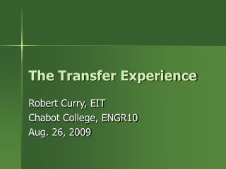 The Transfer Experience