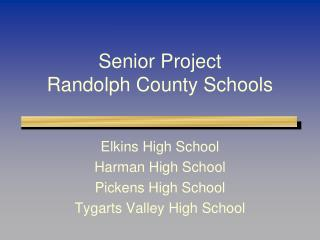 Senior Project Randolph County Schools
