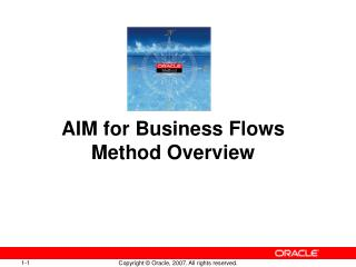 AIM for Business Flows Method Overview