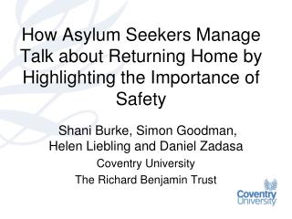 How Asylum Seekers Manage Talk about Returning Home by Highlighting the Importance of Safety