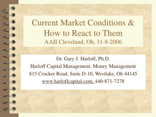 Current Market Conditions & How to React to Them AAII Cleveland, Oh, 11-8-2006