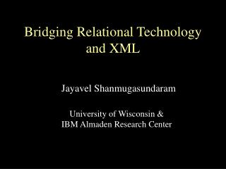 Bridging Relational Technology and XML